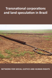 Transnational corporations and land speculation in Brazil