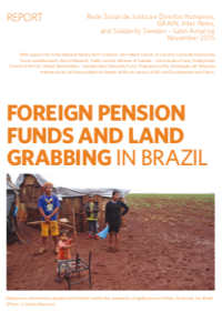 Foreign pension funds and land grabbing in Brazil
